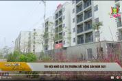 Tiêu điểm: Đài truyền hình Hà Nội đưa tin về dự án Bất động sản của Tổng công ty HUD trong năm 2021